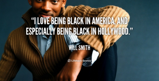 quote-Will-Smith-i-love-being-black-in-america-and-124236.jpeg